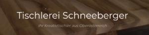 Tischlerei Schneeberger